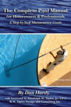 The Complete Pool Manual for Homeowners and Professionals (ebook)