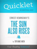 Quicklet On The Sun Also Rises By Ernest Hemingway (ebook)