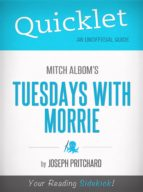 Quicklet on Mitch Albom's Tuesdays with Morrie (ebook)