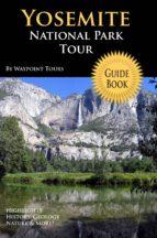 Yosemite National Park Tour Guide eBook (ebook)
