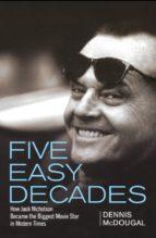 Five Easy Decades (ebook)