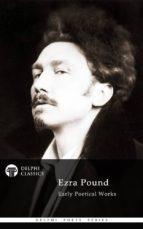 Delphi Poetical Works of Ezra Pound (ebook)