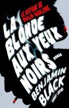 La Blonde aux yeux noirs (ebook)