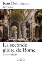 La seconde gloire de Rome (ebook)