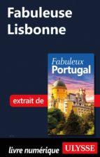 Fabuleuse Lisbonne (ebook)