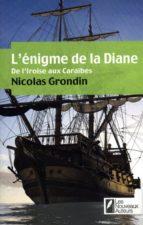 L'enigme de la diane - De l'iroise aux caraïbes (ebook)