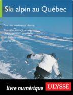 Ski alpin au Québec (ebook)