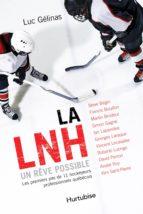 La LNH, un rêve possible - Format poche (ebook)