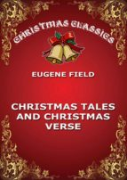 Christmas Tales and Christmas Verse (ebook)