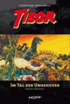 Tibor – Im Tal der Ungeheuer (ebook)