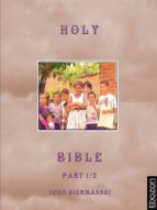 Holy Bible (Part 1/2) (ebook)