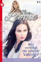 Ein Fall für Gräfin Leonie 8 - Adelsroman (ebook)