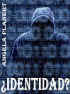 ¿Identidad? edición completa (ebook)