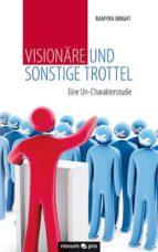 Visionäre und sonstige Trottel (ebook)