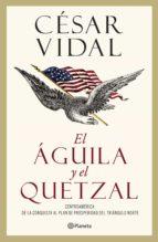 El águila y el quetzal (ebook)