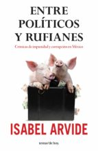 Entre políticos y rufianes (ebook)