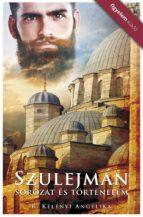 Szulejman - Sorozat és történelem (ebook)