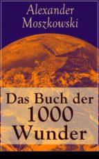Das Buch der 1000 Wunder - Vollständige Ausgabe (ebook)