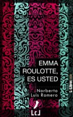 Emma Roulotte, es usted (ebook)