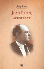 Joan Peiró, afusellat (ebook)