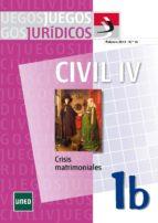 Juegos jurídicos. Derecho civil IV: crisis matrimoniales 1b (ebook)