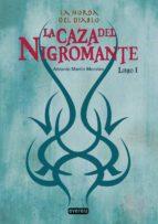 La Horda del Diablo. La Caza del Nigromante. Libro I (ebook)