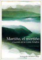 MARTIÑO, EL MORTIÑO. CUENTOS DE LA COSTA ÁRTABRA (ebook)