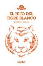TIGRE BLANCO 1: El hijo del Tigre Blanco (ebook)