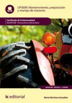 Mantenimiento, preparación y manejo de tractores. AGAH0108 (ebook)