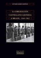 La emigración castellano-leonesa a Brasil, 1946-1962 (ebook)