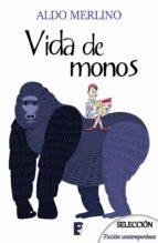 Vida de monos