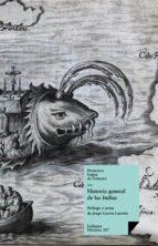Historia general de las Indias (ebook)