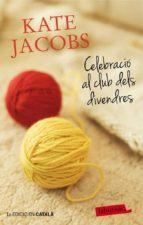 Celebració al club dels divendres (ebook)