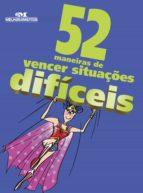 52 Maneiras de Vencer Situações Difíceis (ebook)