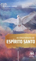 Os cinco minutos do Espírito Santo