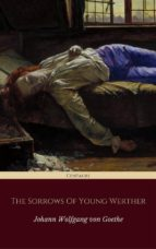 The Sorrows of Young Werther (Centaurs Classics) [The 100 greatest novels of all time - #83] (ebook)