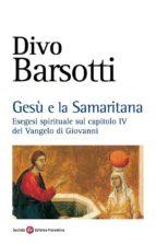 Gesù e la Samaritana (ebook)