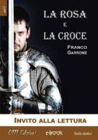 La Rosa e la Croce - Estratto (ebook)