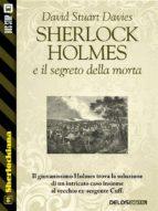 Sherlock Holmes e il segreto della morta (ebook)