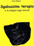 Sgabuzzino terapia e le indagini sugli omicidi (ebook)