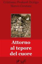 Attorno al tepore del cuore (ebook)