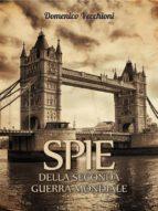 Spie della seconda guerra mondiale  (ebook)