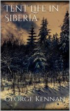 Tent Life in Siberia (ebook)
