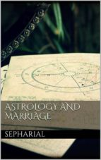Astrology and marriage (ebook)
