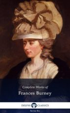 Complete Works of Frances Burney (Delphi Classics) (ebook)