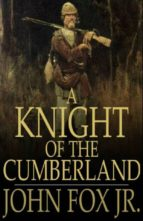 A Knight of the Cumberland (ebook)