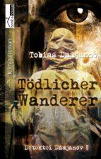 Tödlicher Wanderer - Detektei Damjanov 5