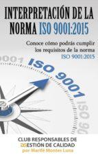 INTERPRETACIÓN DE LA NORMA ISO 9001:2015 EN PDF (ebook)