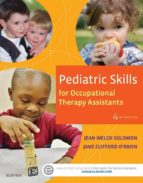Pediatric Skills for Occupational Therapy Assistants – (ebook)