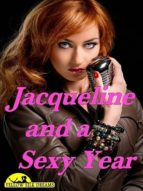 Jacqueline and a Sexy Year (ebook)